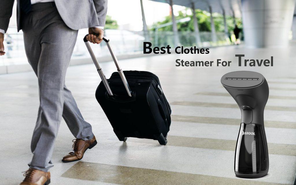 Best steamer for travel 2020 reviews
